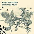 Mikael Herrström: The Second Waltz